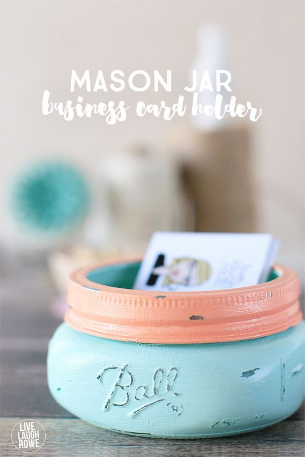 Love these sweet Mason Jar Business Card Holders! Great gift idea ...