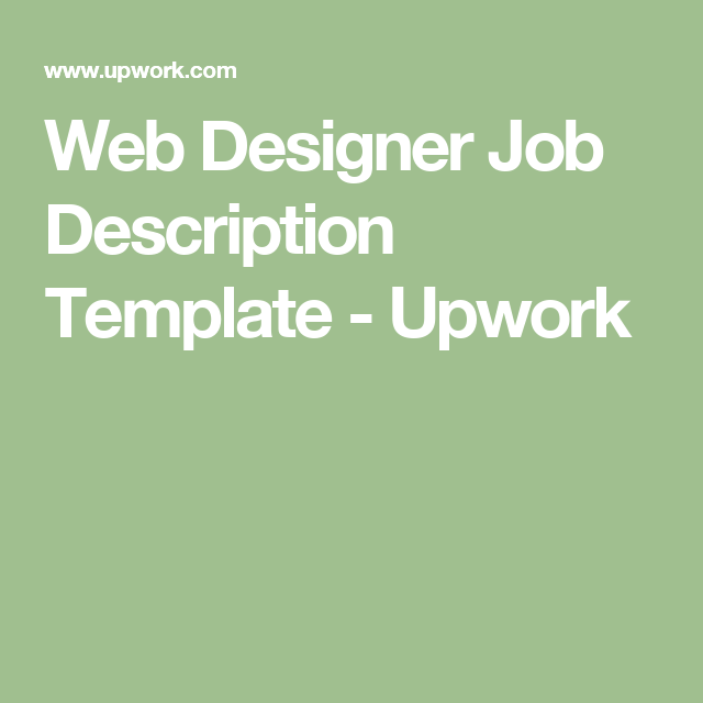 Web Designer Job Description Template  Upwork  Responsive