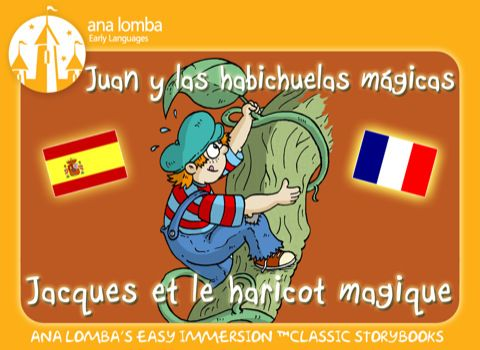 Ana Lomba Jack And The Beanstalk Bilingual French Spanish Story On The App Store Kids App Heart For Kids Kids Learning
