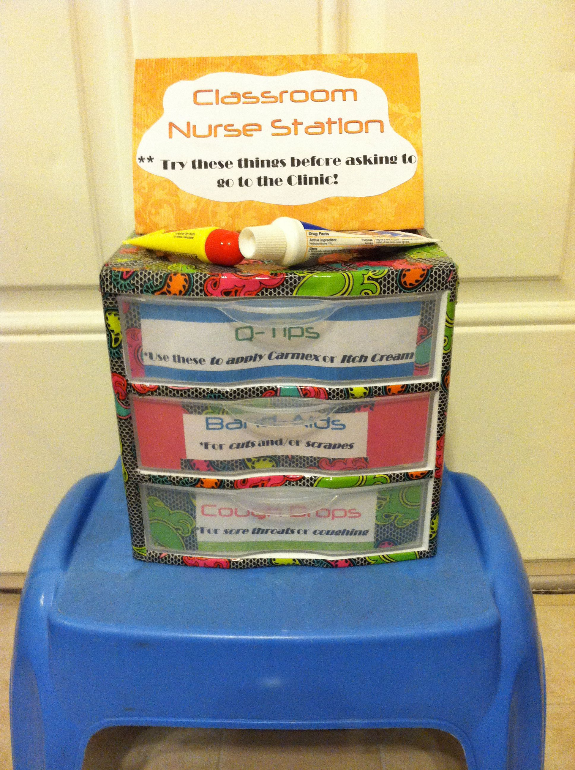Class nurse station! To help prevent trip to clinic