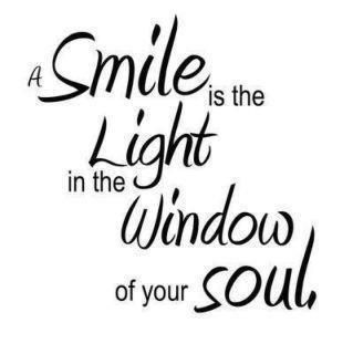 Quotes About Smiles A Smile Is The Light In The Window Of Your Soul   Smiles  Pinterest