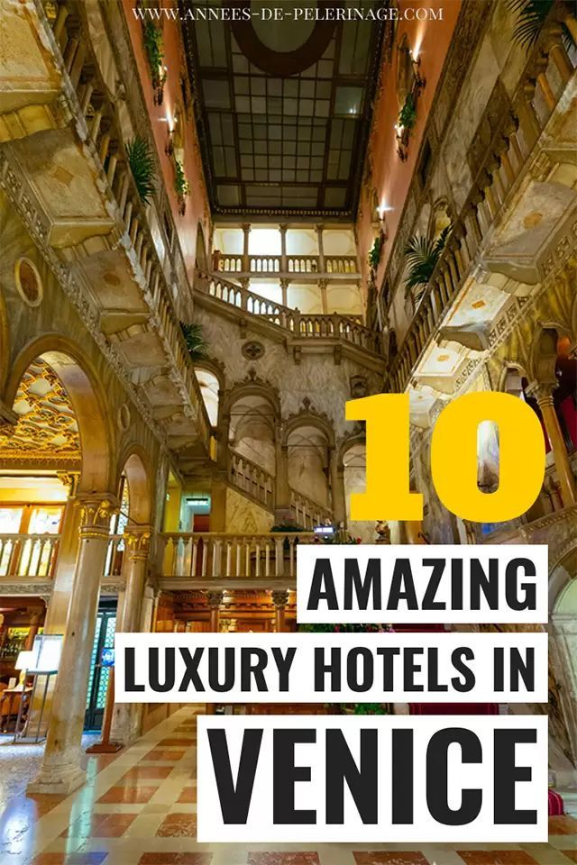 Photo of The 10 best luxury hotels in Venice, Italy according to bloggers
