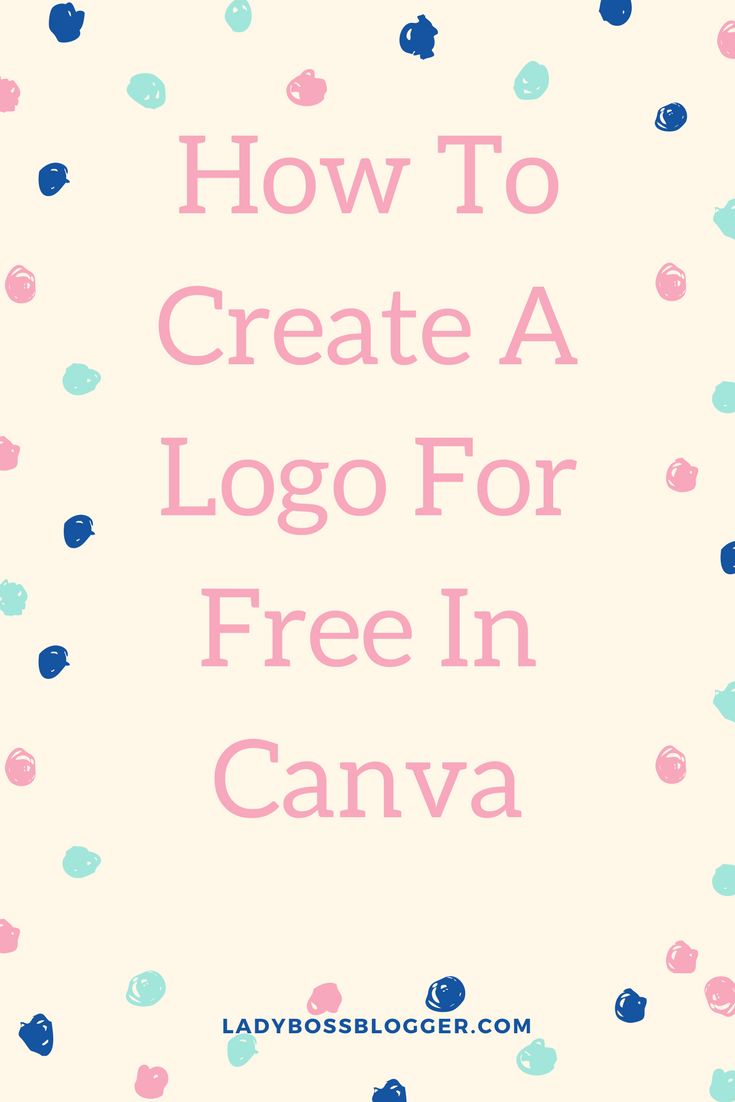 How To Create A Logo For Free In Canva Pinterest for