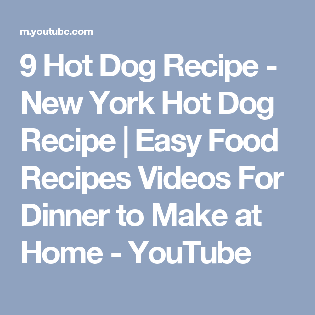 9 hot dog recipe new york hot dog recipe easy food recipes 9 hot dog recipe new york hot dog recipe easy food recipes videos for forumfinder Image collections
