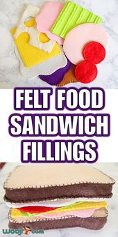 Felt Food Sandwich Fillings  Woo Jr Kids Activities