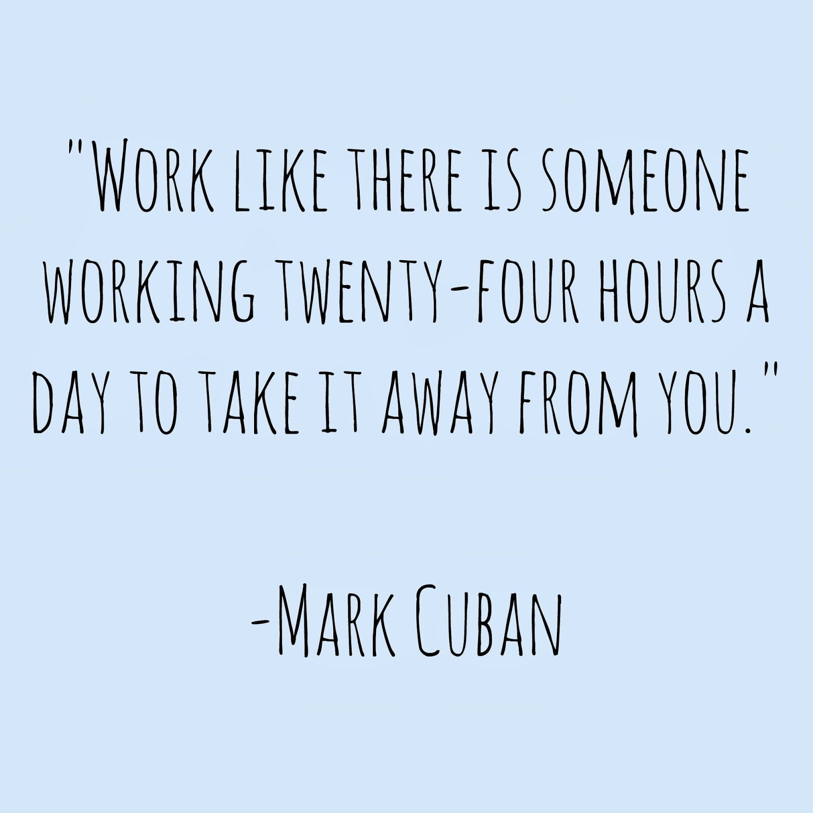 Inspiring Work Quotes Reminder To Work Hard For What You Want  Someone Once Said