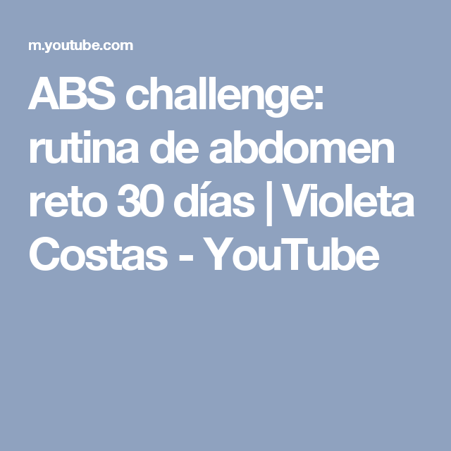 ABS challenge: rutina de abdomen reto 30 días | Violeta Costas - YouTube