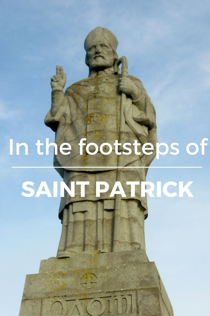 How much do you really know about Ireland's patron saint? And which places in Ireland are related to Saint Patrick?