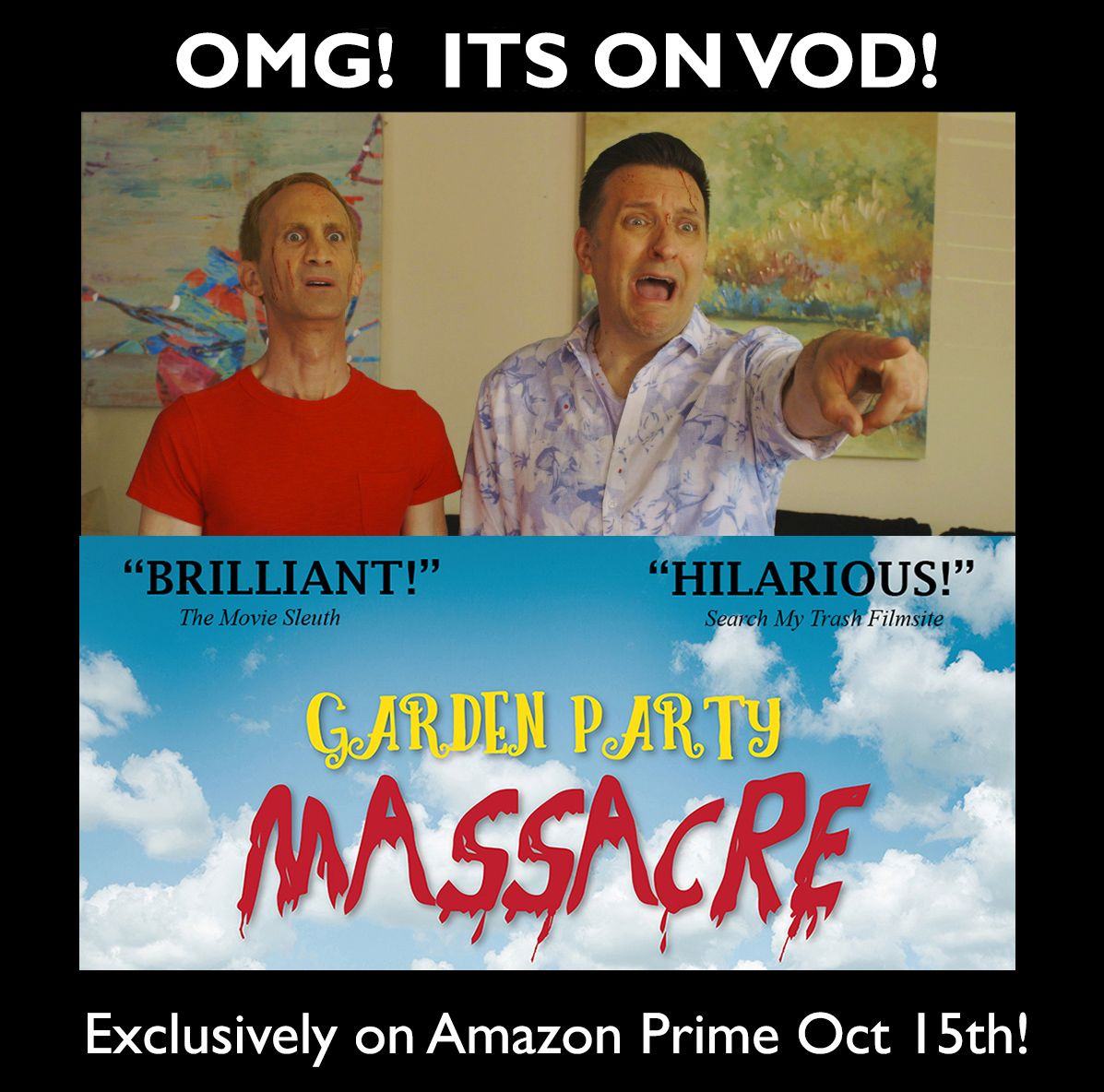 Our exclusive VOD run on Amazon Prime starting Oct 15th