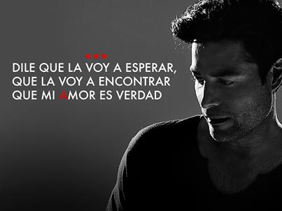 Dile Que La Voy A Esperar Que La Voy A Encontrar Que Mi Amor Es Verdad Latino Men Karaoke Singer