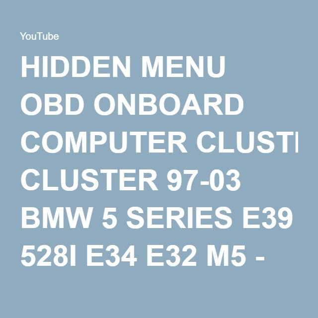 Hidden menu obd onboard computer cluster 97 03 bmw 5 series e39 528i bmw fandeluxe Choice Image