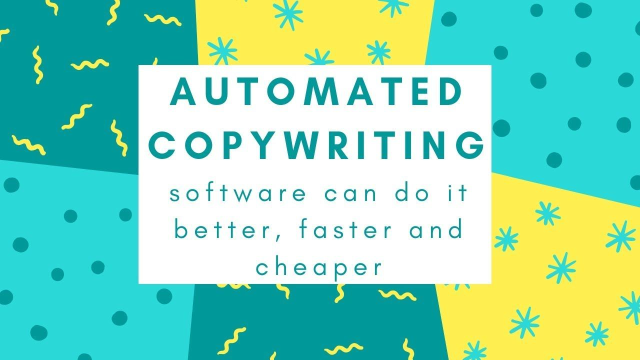 Automated Copywriting: Software Can Do It Faster, Better, and Cheaper |  Copywriting, Automation, Fun things to do