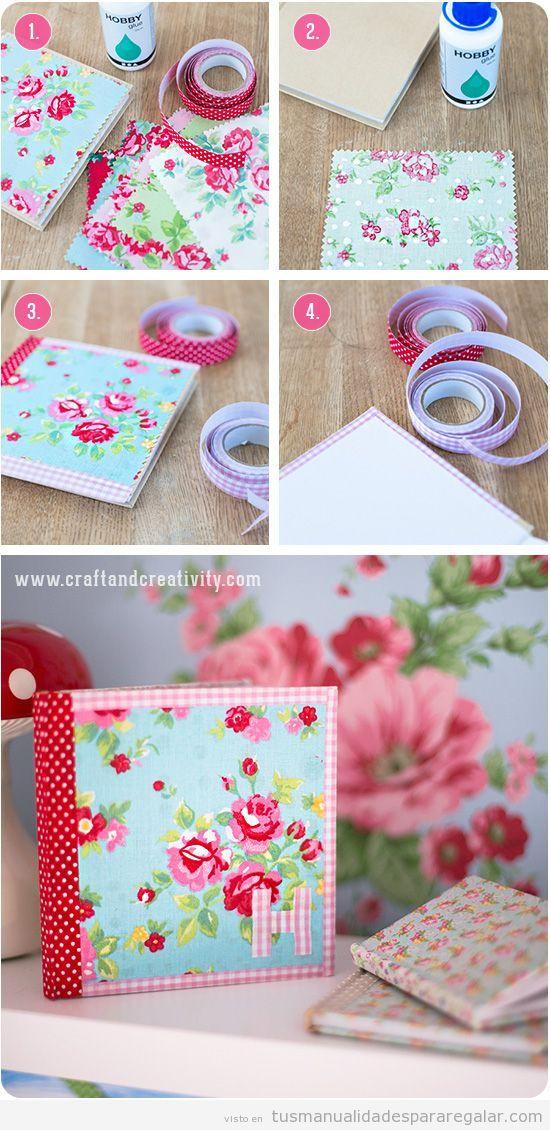 Manualidades para regalar a una chica o mujer cuaderno - Manualidades faciles con tela ...