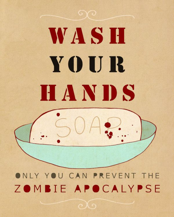 Wash Your Hands or Zombies // Typographic Print, Bathroom Art ...