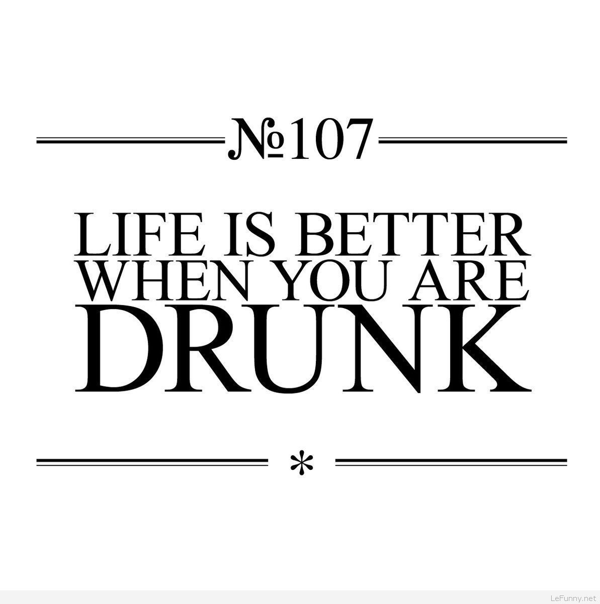 Funny Life Quotes For Facebook Status Quotes Funny Drinking Quotes Funny Quotes Party Quotes Funny