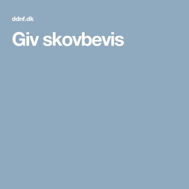 Giv Skovbevis