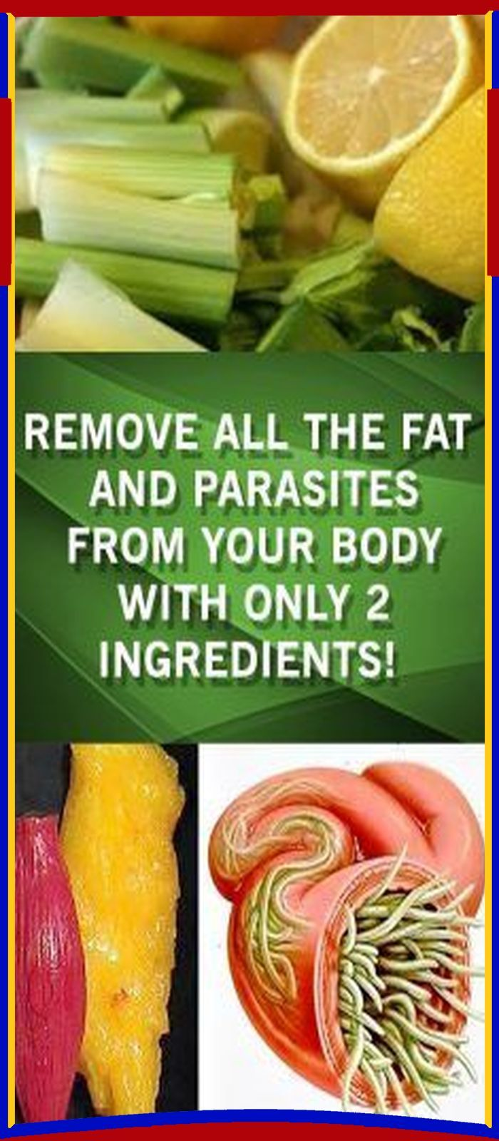 Remove All the FAT and PARASITES from Your Body With Only 2 Ingredients
