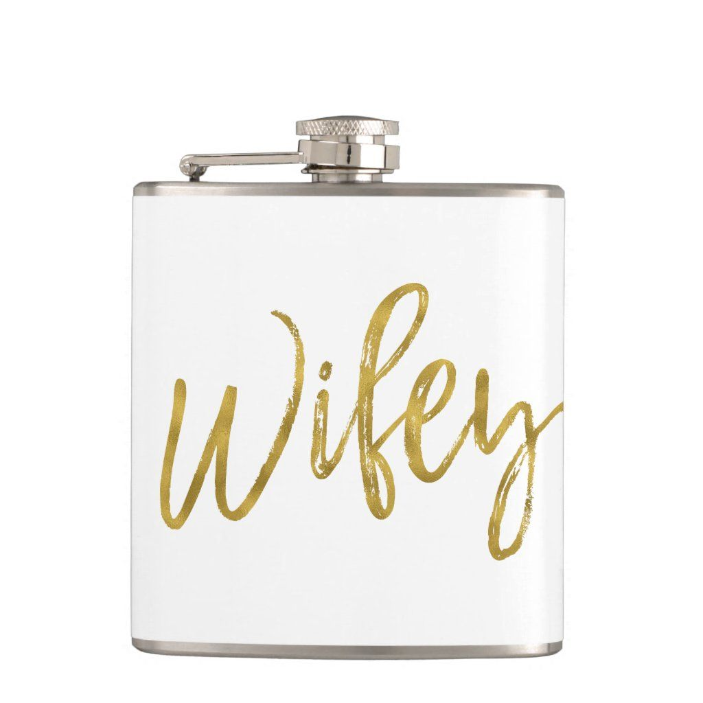 Wifey White Flask with Gold Foil Typography. The Wifey flask make a perfect bridal shower or honeymoon gift for the bride and matches the hubby flask for the husband.