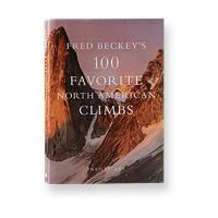 Fred Beckey's 100 Favorite North American Climbsby Fred Beckey (hardcover book or eBook)