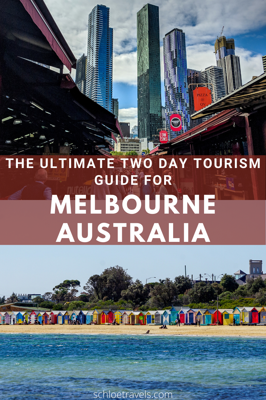 The Ultimate Two Day Tourism Guide For Melbourne Australia Sydney Australia Travel Oceania Travel Australia Travel