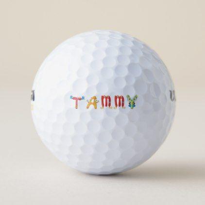 Tammy Golf Ball - birthday gifts party celebration custom gift ideas diy