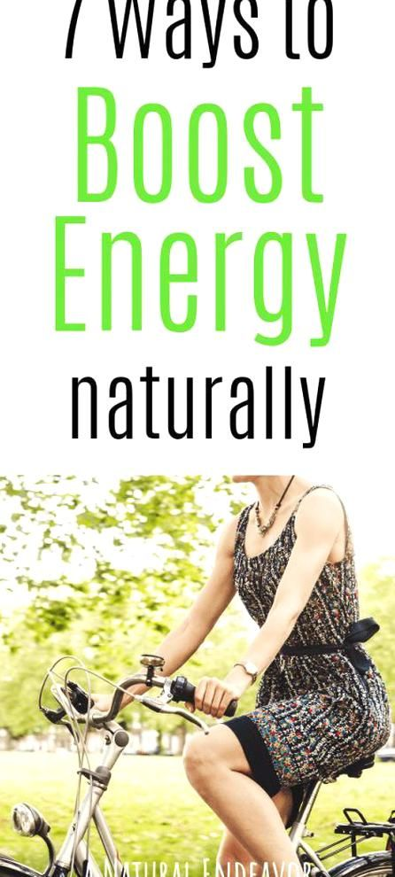 7 Ways to Boost Energy Naturally Tips for boosting energy Natural Energy Boosters in 2020