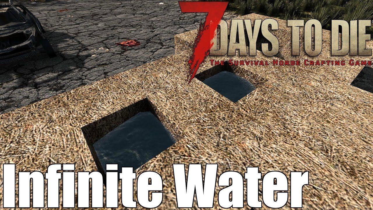 7 Days To Die Infinite Water Trick Exploit Alpha 15 7 Days To