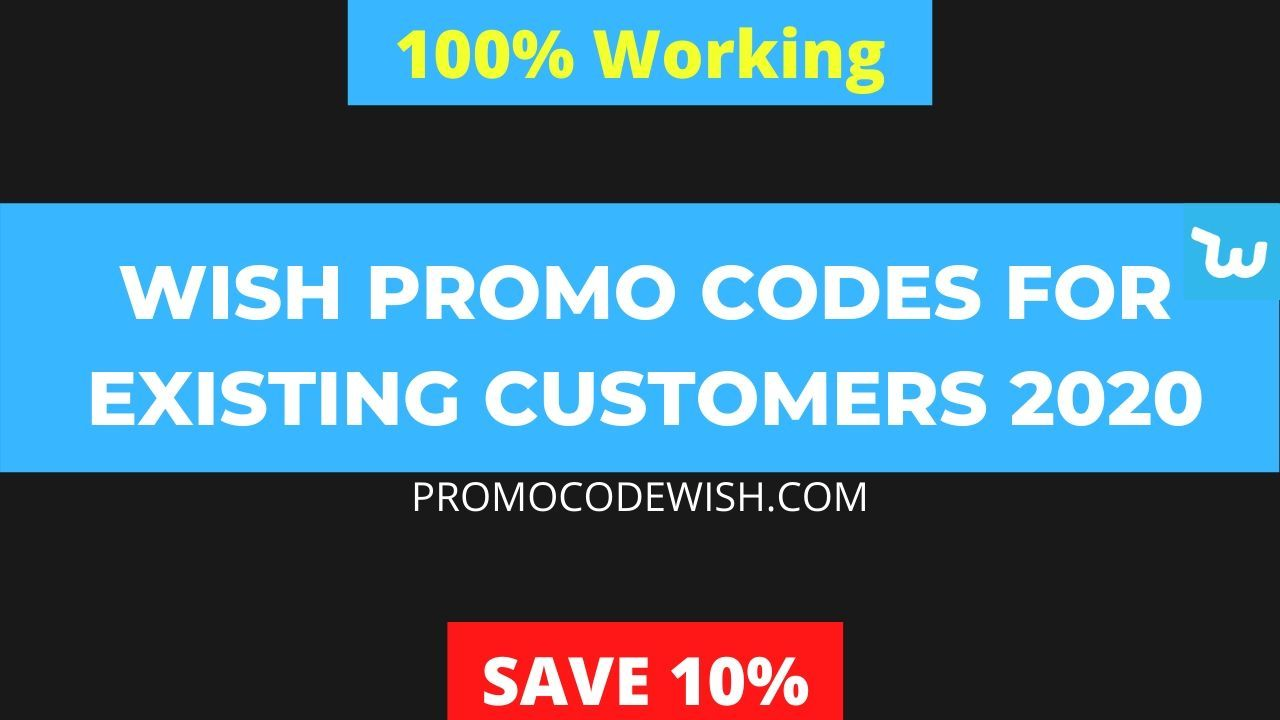 Wish Promo Codes For Existing Customers In 2020 Wish App Promo Codes Coding