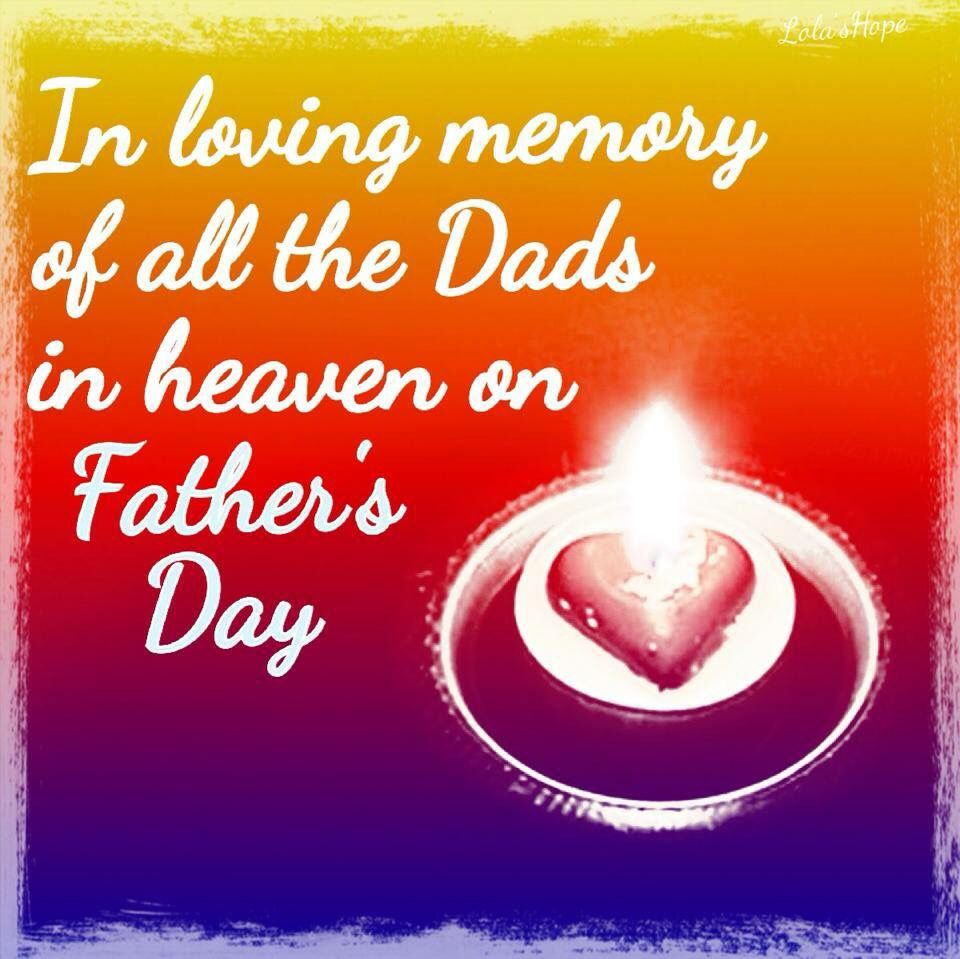 for all the dads in heaven father u0027s day pinterest heavens