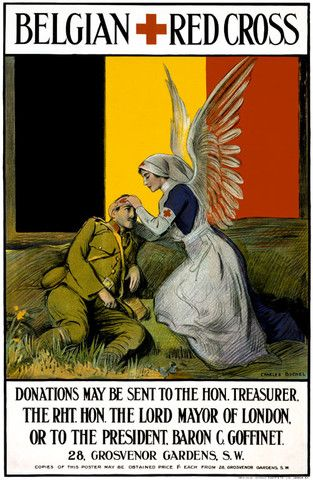 """""""Belgian Red Cross"""" ~ British WWI poster designed to help raise funds for the Belgian Red Cross. Illustrated by Charles Buchel and printed by Johnson, Riddle & Co., Ltd., London, S.E., ca. 1915. The poster shows a Red Cross nurse, with angel wings, tending to a wounded soldier, against the backdrop of a Belgian flag."""