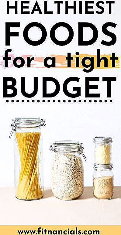 Check out this list of healthiest foods for a tight budget. This is a great list of ways to eat heal...