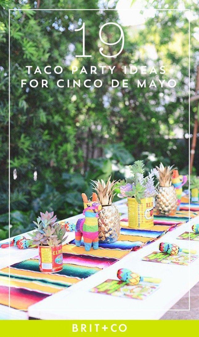 19 Taco Party Essentials For Cinco De Mayo Cinco De Mayo Party Decorations Mexican Party Theme Taco Party