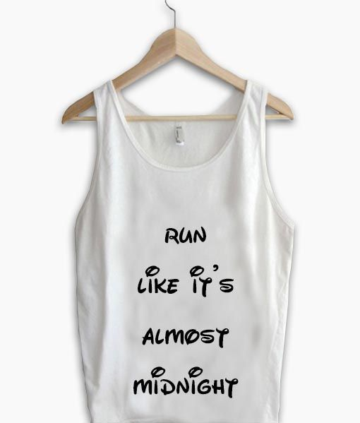 133ceee8cb961 Unisex Men Women Run Like Almost Midnight Tanktop Tank Top   Price   17.50      supply
