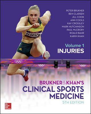 Brukner Khan S Clinical Sports Medicine Injuries Vol 1 Sports Medicine Medicine Mcgraw Hill Education