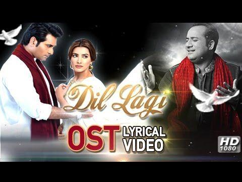 Dil Lagi Ost Rahat Fateh Ali Khan Humayun Saeed