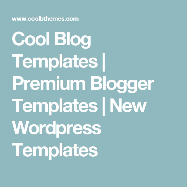 Cool blog templates premium blogger templates new wordpress free brochure templates business card templates greeting card templates and reheart Image collections
