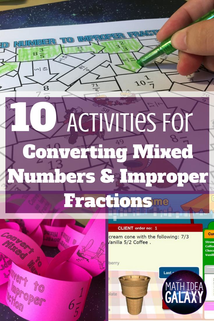 10 Ways To Practice Converting Improper Fractions And Mixed Numbers Improper Fractions Mixed Numbers Fractions