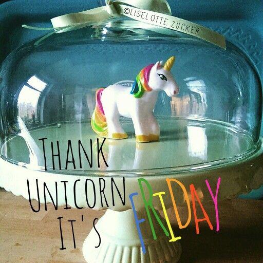 Thank Unicorn It S Friday Tuif Always Be Yourself
