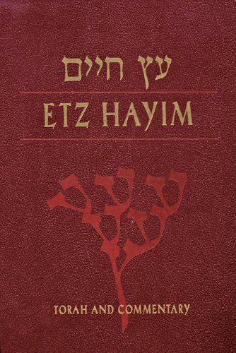 Etz Hayim Torah And Commentary Bible Old Testament 5 Books Of Moses Five Books Of Moses Torah Psalms Torah Bible Commentary