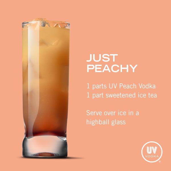 Uv Vodka Recipe Just Peachy Vodka Recipes Tea Cocktails Alcoholic Drinks