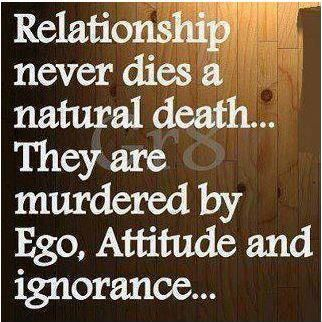 relationships never dies a natural death...