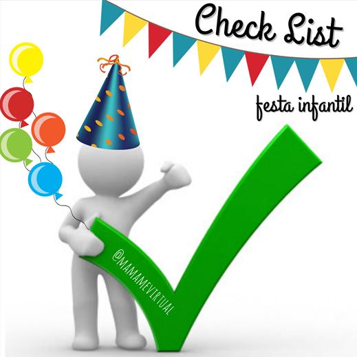 Check list para ajudar a organizar festa infantil, sem perder os prazos e com muito planejamento.