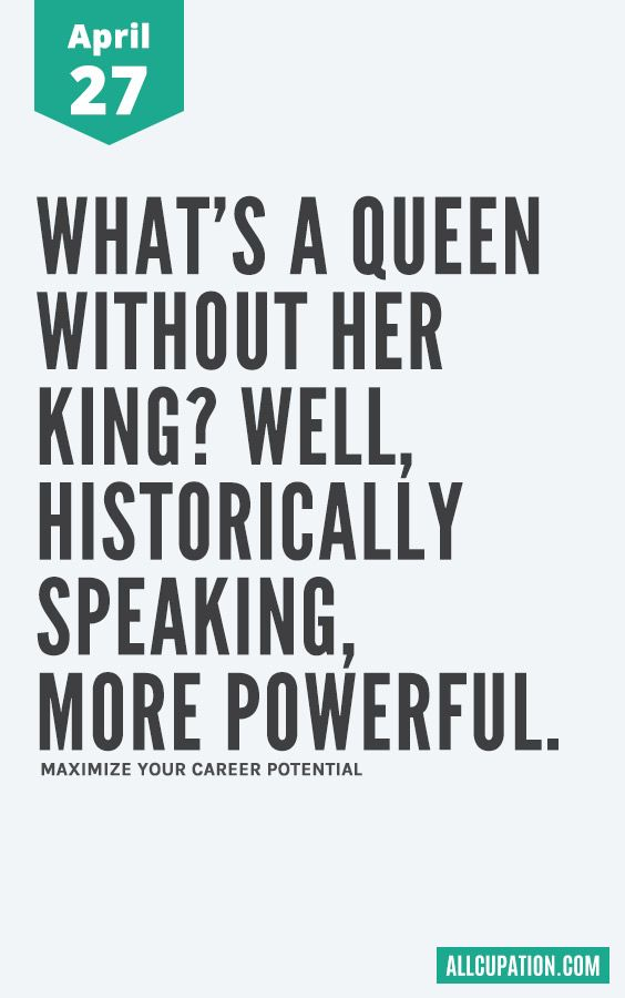 Daily Inspiration April 27 Whats A Queen Without Her King Wise