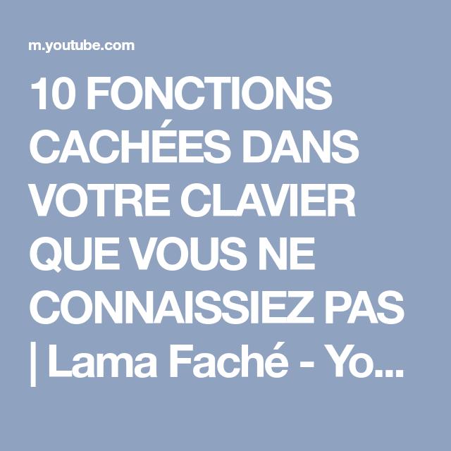 10 FONCTIONS CACHÉES DANS VOTRE CLAVIER QUE VOUS NE CONNAISSIEZ PAS | Lama Faché - YouTube