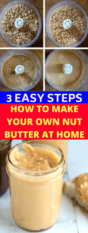 Here Are 3 Easy Steps: How To Make Your Own Nut Butter At Home!!!  #wieghtloss  #fitness