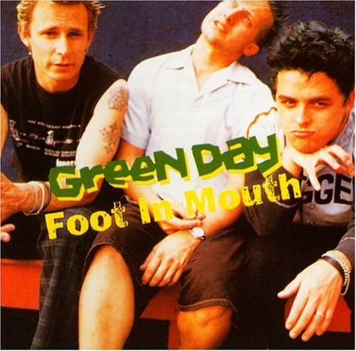 Green Day Foot in Mouth, awesome live album!!