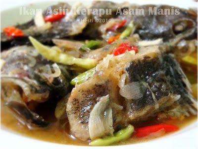 Hesti S Kitchen Yummy For Your Tummy Ikan Asin Kerapu Asam Manis Masakan Indonesia Makanan Resep Masakan