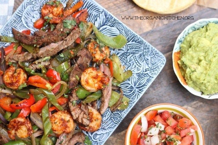 Steak and Shrimp Fajitas with all the Fixings!