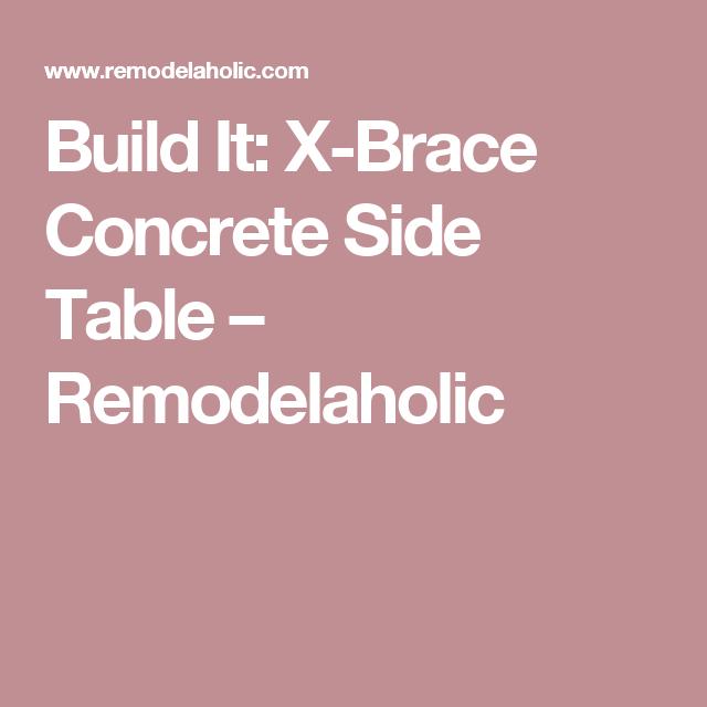 Build It: X-Brace Concrete Side Table – Remodelaholic