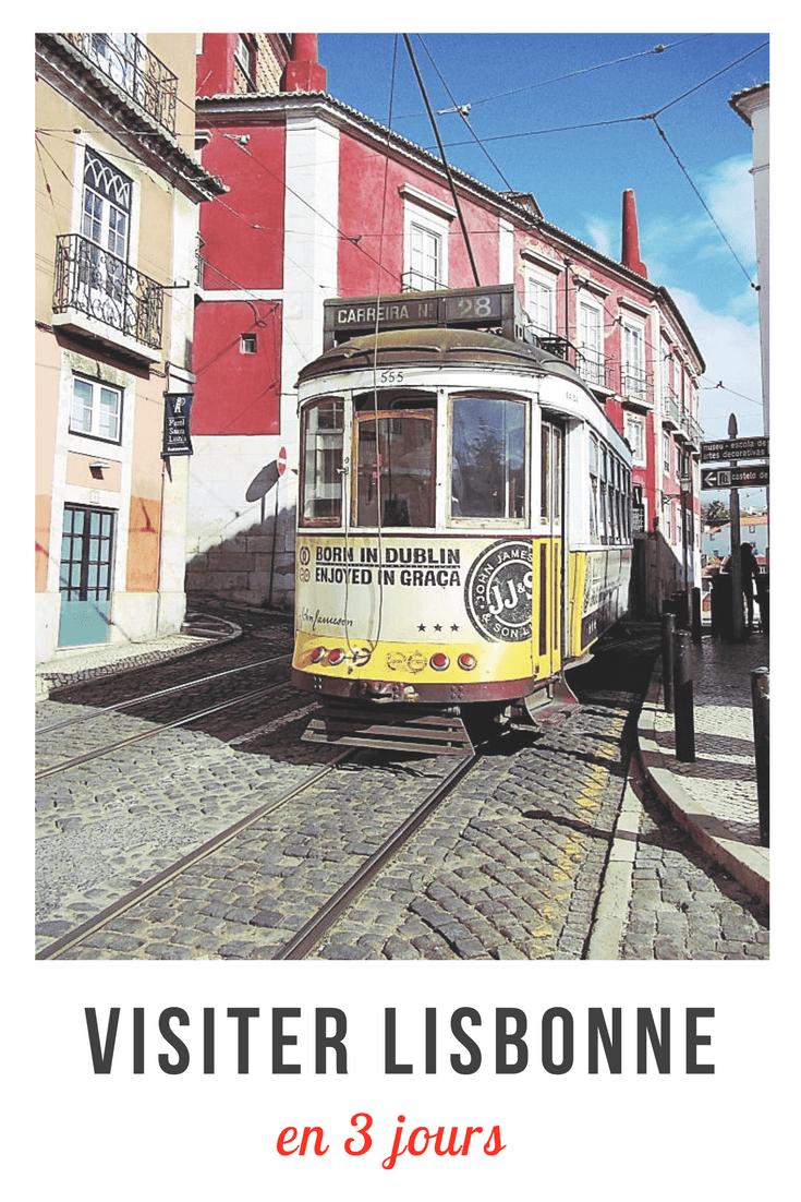 Visiter Lisbonne en 3 jours : nos incontournables et bonnes adresses